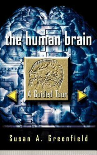 the human brain a guided tour