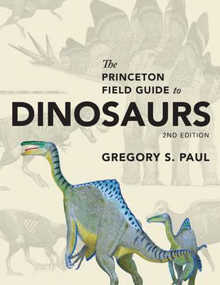 the princeton field guide to dinosaurs second edition pdf
